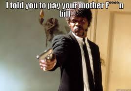 Bill Collector Meme - new capital one bill collector quickmeme
