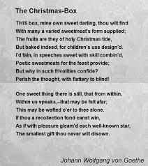 the christmas box the christmas box poem by johann wolfgang goethe poem