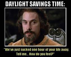 Bride To Be Meme - daylight savings time princess bride funny joke meme things that