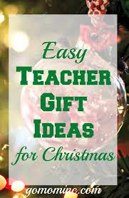 easy teacher gift ideas for christmas go mom