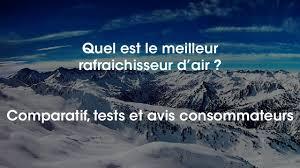 Climatiseur Mobile Brico Depot by Quel Est Le Meilleur Rafraichisseur D U0027air Youtube