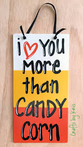 i love you more than candy corn wood sign halloween door
