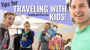 Tips for traveling with kids fun cheap or free