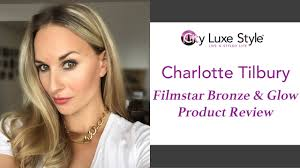 and glow tilbury filmstar bronze and glow review