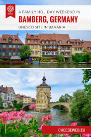 Bamberg Germany Map by A Family Holiday Weekend In Bamberg Germany