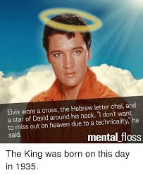 elvis wore a cross the hebrew letter chai and a star of david