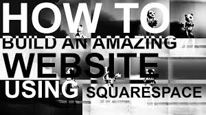 Squarespace How To Build An Amazing Website Using Squarespace Youtube