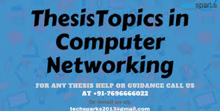 ece thesis topics thesis topics in computer networking techsparks