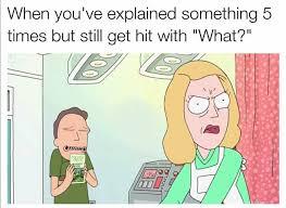 Memes Explained - rick and morty meme explained something five times on bingememe