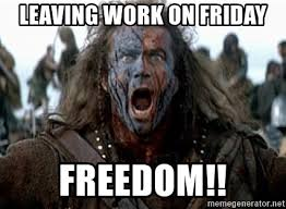 Freedom Meme - freedom from work meme info
