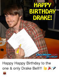 Drake Birthday Meme - 25 best memes about happy birthday drake happy birthday drake
