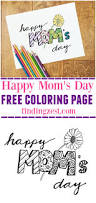 happy mom u0027s day coloring page free printable finding zest