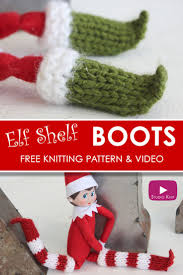 elf on the shelf knitted boots free knitting pattern elves