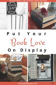 Put Your Book Love Display With Your Home Decor The Art of