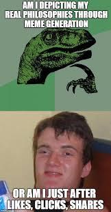 Meme Generation - am i depicting my real philosophies through meme generation or am i