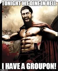 Sparta Meme Generator - spartan groupon imgflip