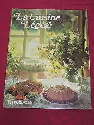 cuisine legere livre de cuisine tupperware la cuisine légère eur 4 99