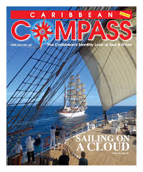 caribbean compass yachting magazine april 2016 by compass