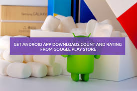 get android downloads count and rating from google play store