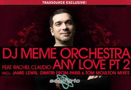 Dimitri Meme - dj meme feat rachel claudio any love part 2 dimitri from paris
