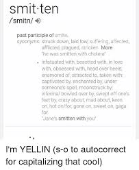 Meme Synonyms - smitten smitn past participle of smite synonyms struck down laid low