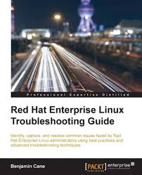 red hat enterprise linux troubleshooting guide ebook by benjamin