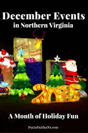 december 2016 events a month of holiday fun in northern virginia