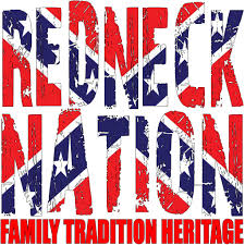 Redneck Flags Redneck Nation Family Tradition Heritage