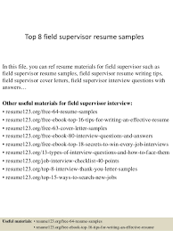 resume writing exles top 8 field supervisor resume sles 1 638 jpg cb 1427838613