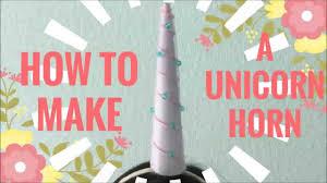 how to make a unicorn horn youtube