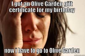Olive Meme - olive garden italian restaurant sucks home facebook