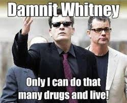 Charlie Meme - vh charlie sheen meme funny whitney houston