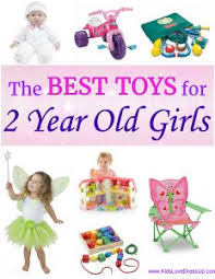what are the best toys for 2 year 12 choices she ll adore