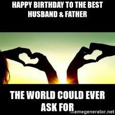 Husband Birthday Meme - download husband birthday meme super grove