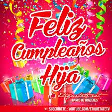 imagenes bonitas de cumpleaños para el facebook postales de cumpleaños para mi hija para compartir gratis