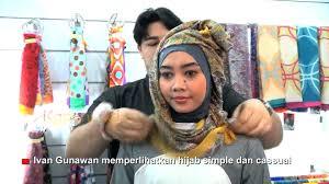 tutorial jilbab ala ivan gunawan intip tutorial hijab ala ivan gunawan yuk youtube