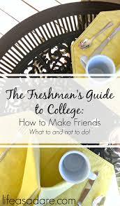 the freshman u0027s guide to college day 4 making friends college