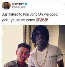 Chief Keef Memes - dopl3r com memes glory boy chiefkeef just talked to kim jong un