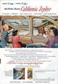 California Zephyr Route Map by The Best Advertised Train In The Country