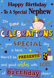 birthday cards for nephew nephew quotes happy birthday to a special nephew it s time for