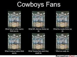 Cowboy Haters Memes - cowboys fans what people think i do what i really do