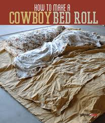 How To Make A Comfortable Bed Cowboy Bed Roll Steps Survival Life