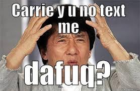 Carrie Meme - epic jackie chan memes quickmeme