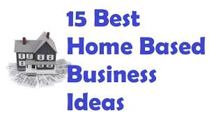 15 best home based business ideas youtube