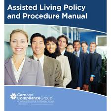 assisted living policy and procedure manual oncourse learning