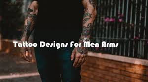 tattoo designs for men arms arm tattoos for men best small