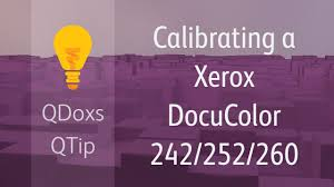 calibrating a xerox docucolor 242 252 260 qdoxs qtip youtube