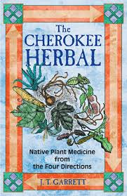 native plant guide the cherokee herbal native plant medicine from the four