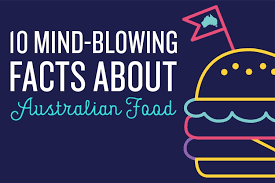 10 mind blowing facts about australian food true local