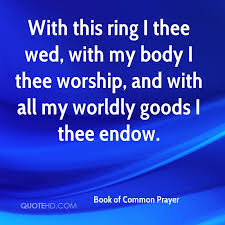 with this ring i thee wed book of common prayer quotes quotehd